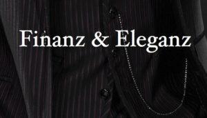 unsere Kolumne: Finanz & Eleganz