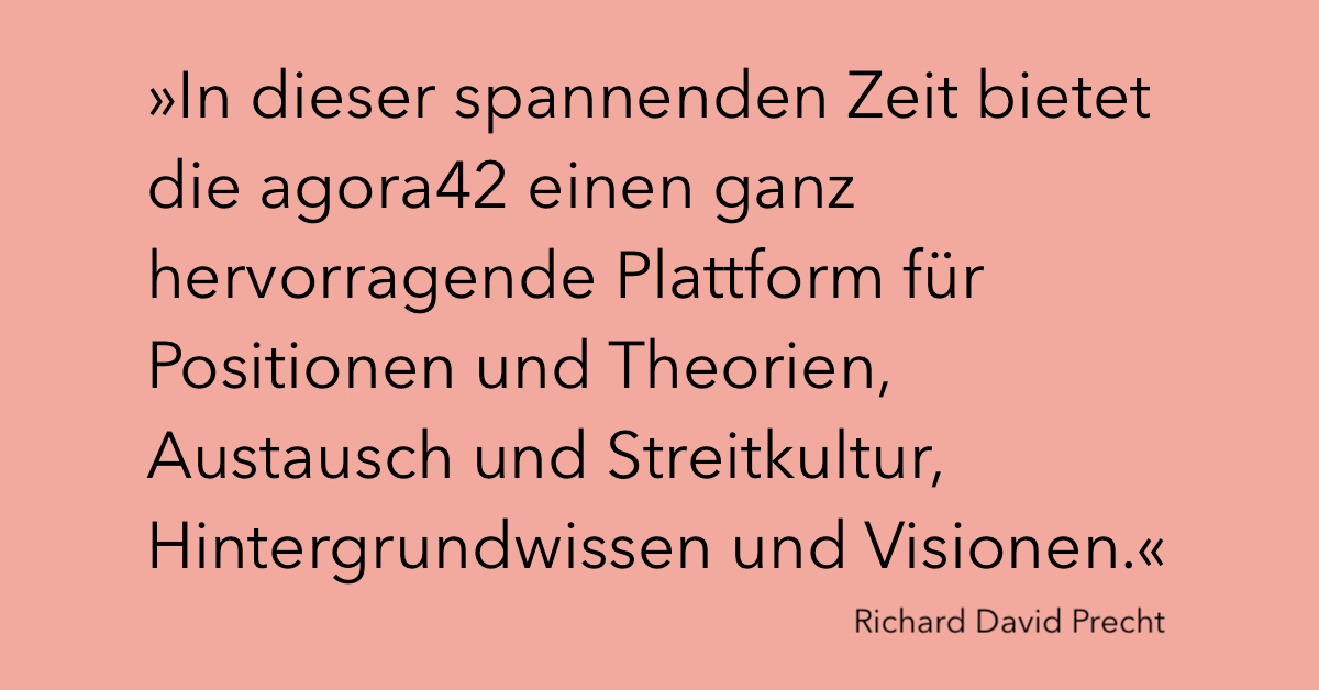 Richard David Precht über agora42