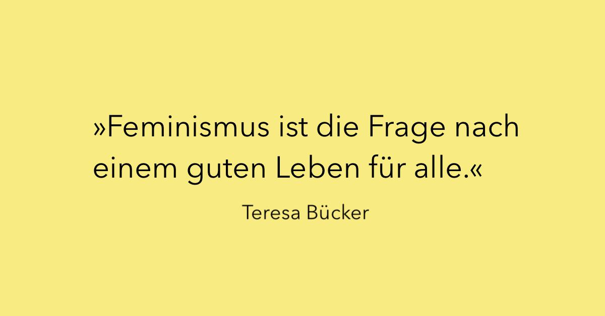 Teresa Bücker über den Feminismus