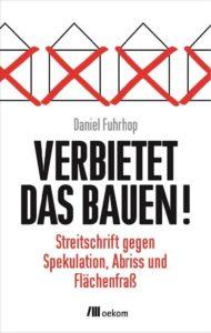 """Buchcover von """"Verbietet das Bauen!"""""""