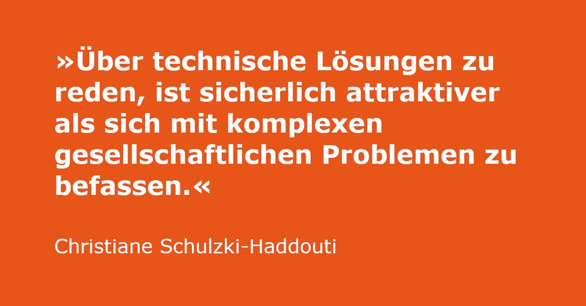 Zitat von Christiane Schulzki-Haddouti