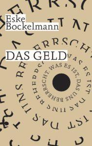 Cover: Eske Bockelmann: Das Geld