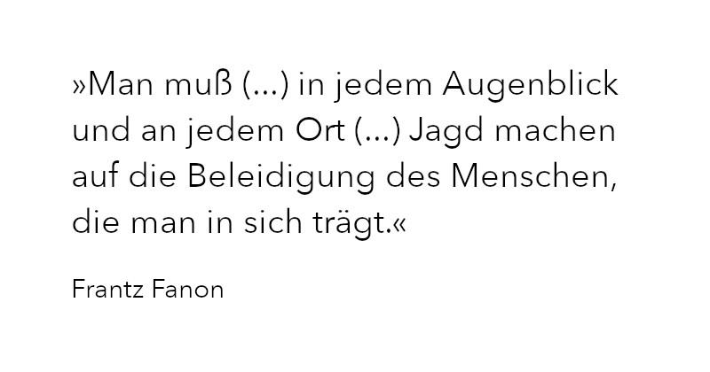 Zitat Frantz Fanon in Ausgabe 4/2020